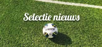 Nieuws selectie seizoen 2021/2022   *UPDATE  28 Mei*